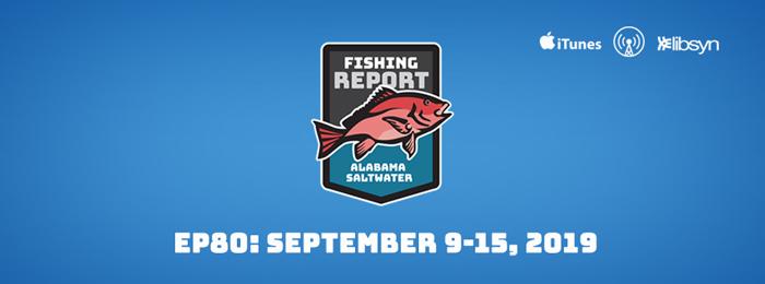 Alabama Saltwater Fishing Report Podcast