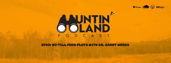 No till food plot tips with dr grant woods from growing deer tv hunting podcast