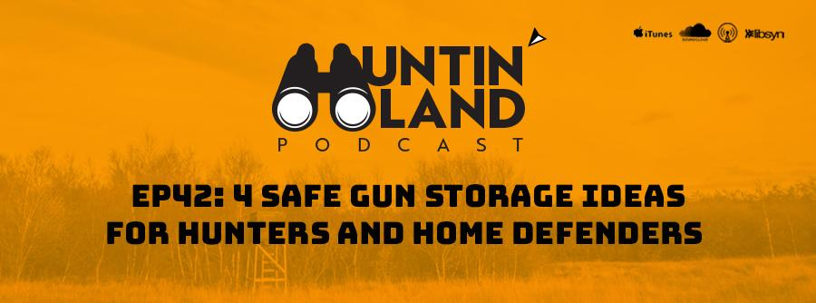 safe tactical Gun Storage Ideas for Hunters