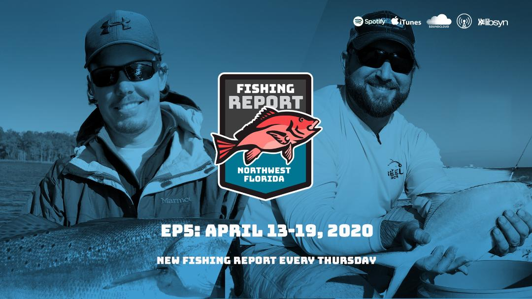 Northwest Florida Fishing Report Podcast