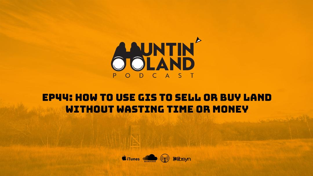 How to Use GIS to Sell or Buy Land Without Wasting Time and Money