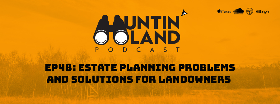 Estate Planning Problems, important for landowners, Why is estate planning important for landowners,
