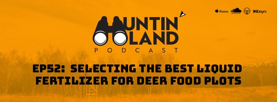 Best Liquid Fertilizer Food Plots