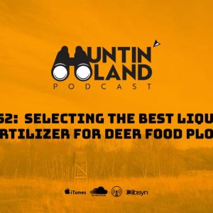 Selecting the Best Liquid Fertilizer for Deer Food Plots
