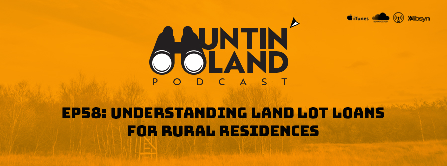 Understanding Land Lot Loans for rural residences, rural property lending